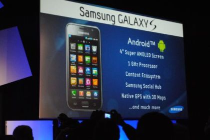 Samsung annuncia il Galaxy S con display Super AMOLED da 4 pollici e processore da 1Ghz