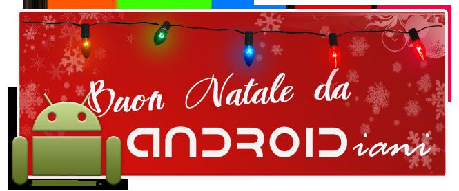 Buon Natale da Androidiani!