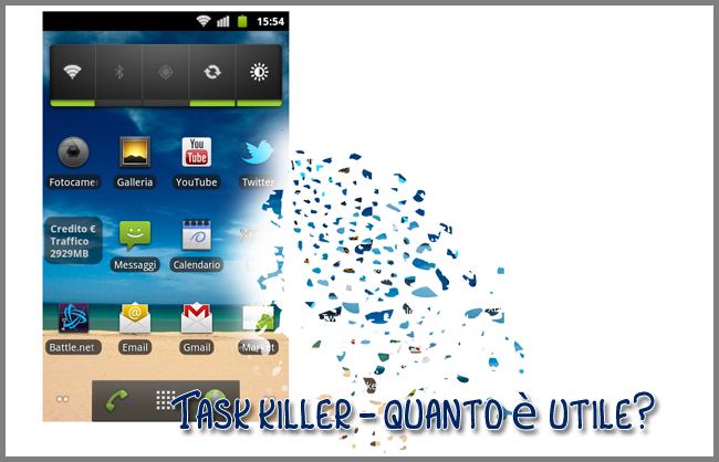 Task killer - quanto è utile?