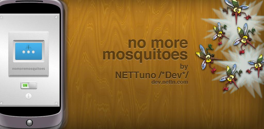 No Zanzare, e tieni lontano le zanzare!