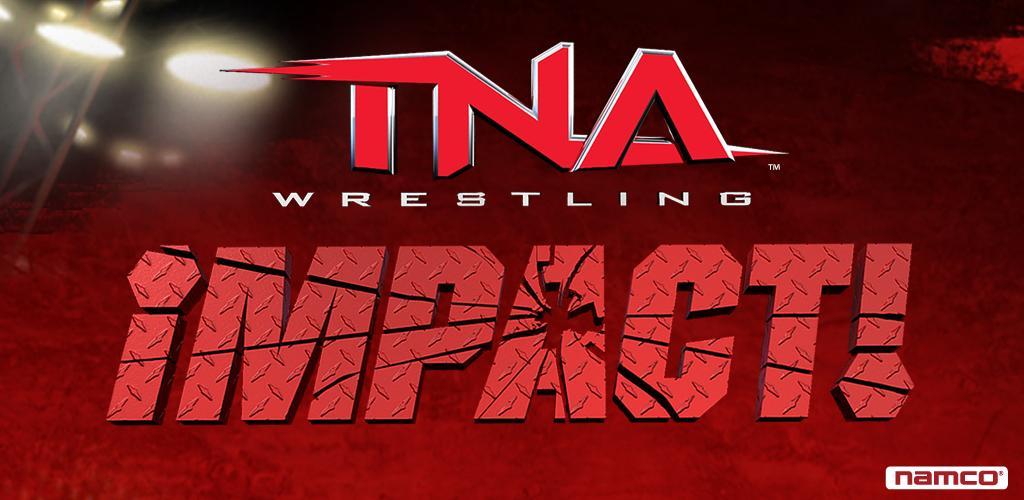 TNA Wrestling iMPACT: il wrestling targato Namco arriva su Android