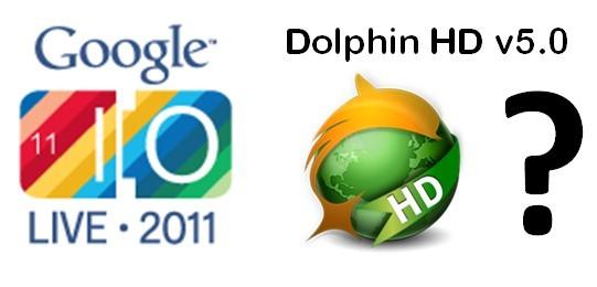 Dolphin HD v5.0 al Google I/O; partecipa al beta test!