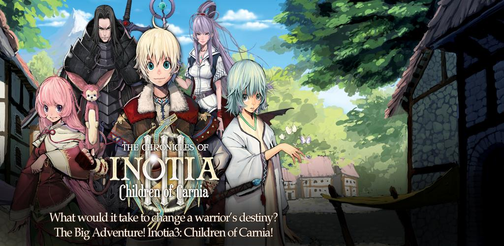 Inotia 3: Children of Carnia, nuovo action RPG per Android