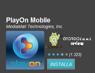 PlayOn Mobile [ANDROIDIANI REVIEW]