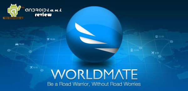 WorldMate [ANDROIDIANI REVIEW]