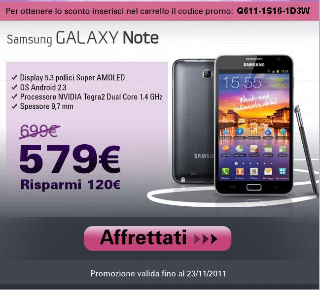 Galaxy Note poche ore per comprarlo con 120€ di sconto !