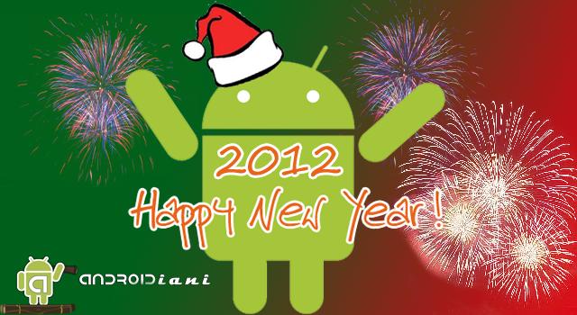 Androidiani.com vi augura un Felice Anno Nuovo!!