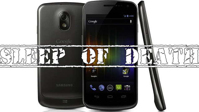 Samsung Galaxy Nexus: ecco un nuovo bug, lo Sleep of Death