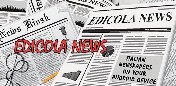 Edicola News, i quotidiani italiani a portata di mano