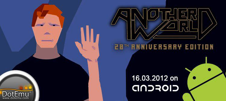 Another World per Android in arrivo il 16 Marzo