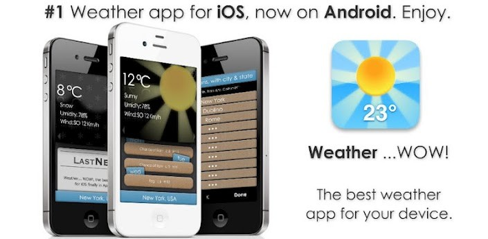 Weather …WOW sbarca su Google Play