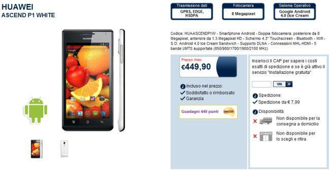 Huawei Ascend P1 entra nel listino di Unieuro a 449€