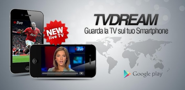 Tvdream: la TV sui dispositivi Android
