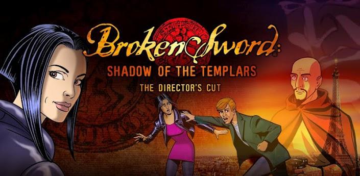 Broken Sword arriva su android con