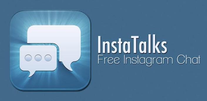 InstaTalks, per chattare con i propri amici di Instagram