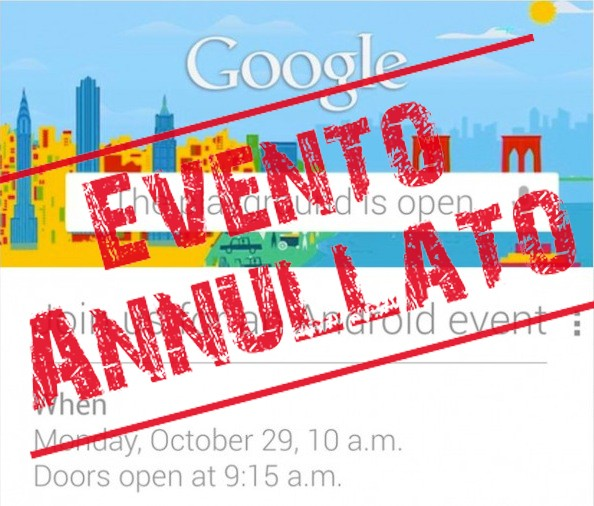 [FLASH NEWS] Google annulla l'evento Android di Lunedì a causa dell'uragano Sandy