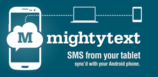 MightyText, disponibile l'applicazione per inviare e ricevere SMS da tablet