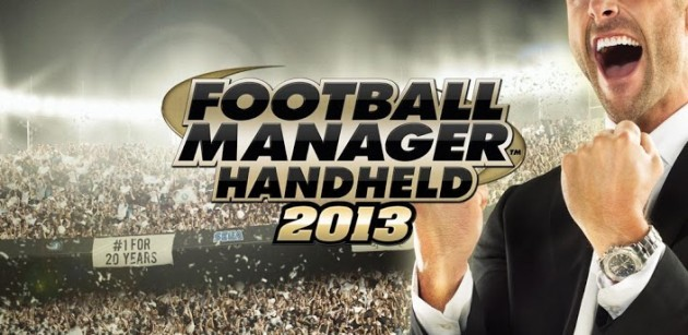 Football Manager Handheld 2013 disponibile sul Play Store