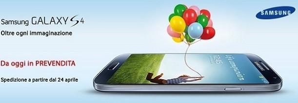 Samsung Galaxy S IV: al via le prevendite da MediaWorld con consegna il 24 Aprile