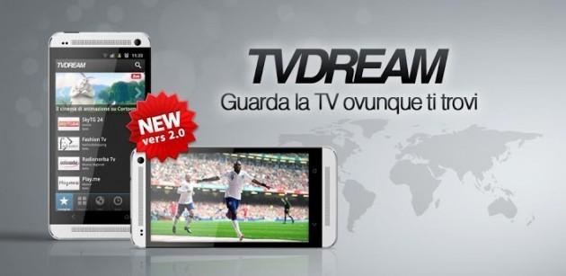TVdream si aggiorna alla versione 2.0 con diverse novità e miglioramenti