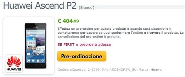 Huawei Ascend P2 disponibile in prevendita a 404€ in attesa del lancio ufficiale a Giugno