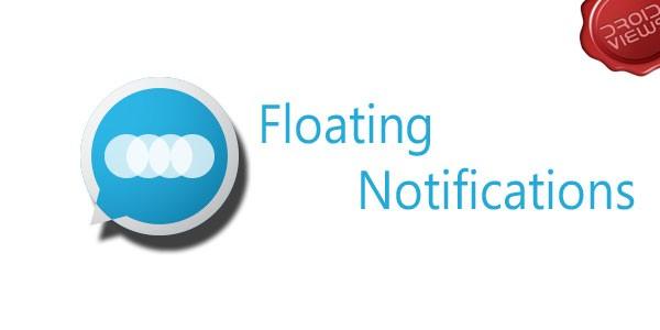 Floating Notifications: disponibile una nuova versione Alpha