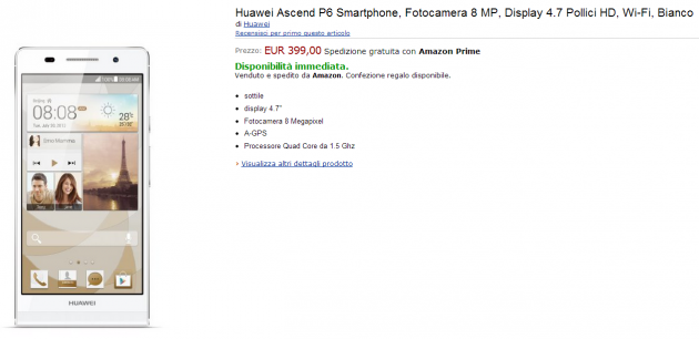 Huawei Ascend P6, in vendita su Amazon.it a 399 Euro