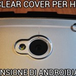 Puro Clear Cover per HTC One - La recensione di Androidiani.com