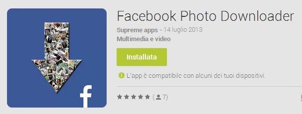 Facebook Photo Downloader: ecco come salvare le immagini dall'app di Facebook