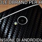 Pellicole dBrand per HTC One - La recensione di Androidiani.com