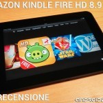 Amazon Kindle Fire HD 8.9 - La recensione di Androidiani.com