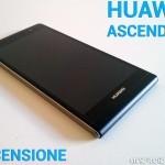 Huawei Ascend P6 - La recensione di Androidiani.com