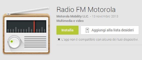 Radio FM Motorola: la radio di Moto G arriva anche sul Play Store