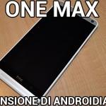 HTC One Max - La recensione di Androidiani.com