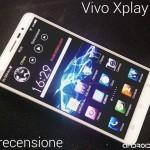 Vivo Xplay 3S: la recensione di Androidiani.com