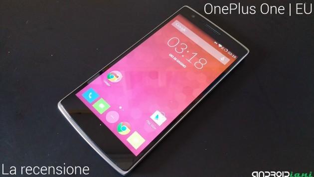 OnePlus One: la recensione di Androidiani.com del modello europeo