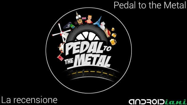 [Sponsored] Pedal To The Metal! : Un nuovo gioco accattivante