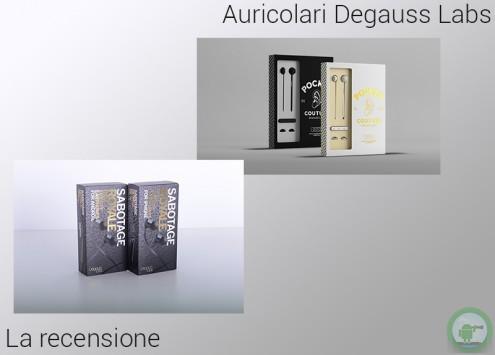 Auricolari Degauss Labs: la recensione