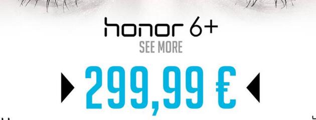 Honor 6+ disponibile a 299 Euro solo il 12 Ottobre: ecco come approfittare dell'offerta
