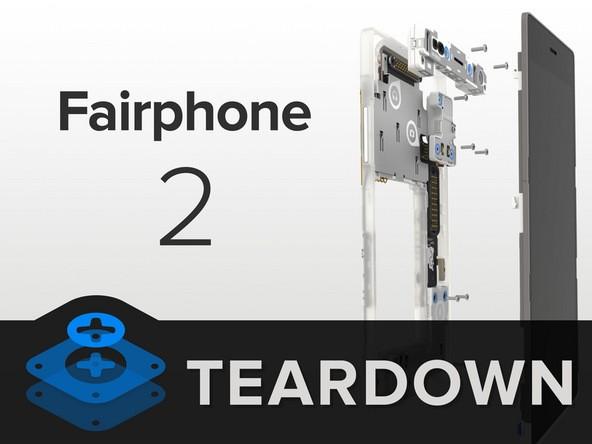 Fairphone 2 riceve un 10/10 nella riparabilità da iFixit