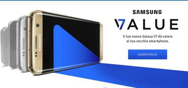 Samsung Value: il vostro vecchio smartphone vale fino a 400 Euro se acquistate un Galaxy S7
