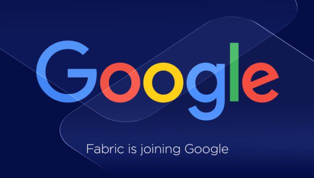 Google acquisisce la piattaforma di sviluppo mobile Fabric