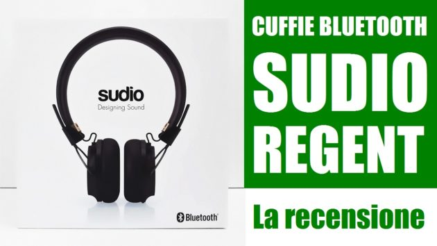 Cuffie Bluetooth Sudio Regent: la recensione