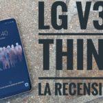 LG V30 ThinQ: La Recensione