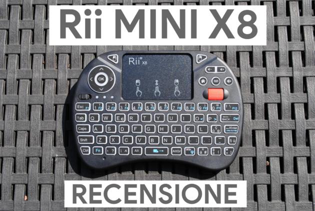 Recensione Rii Mini X8 Wireless: la miglior tastiera per Smart TV?
