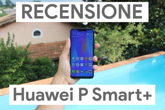 Recensione Huawei P Smart+: l'intelligenza artificiale arriva nella fascia media