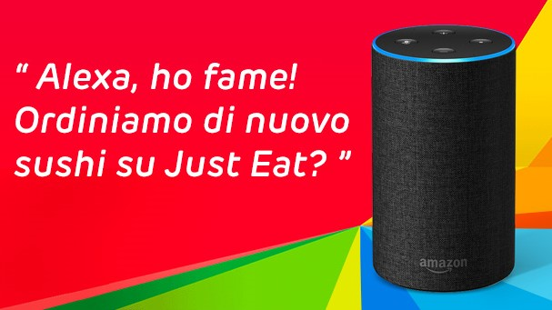 Alexa e Just Eat, un connubio gustoso