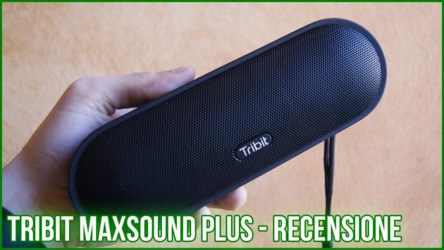 Tribit MaxSound Plus, l'upgrade di uno speaker già di ottimo livello - RECENSIONE