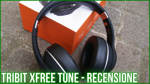 Tribit XFree Tune, cuffie fenomenali a un prezzo entry-level - RECENSIONE