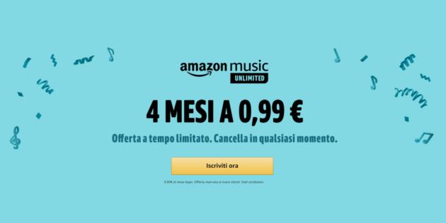 Amazon Music Unlimited per 4 mesi a 0.99 euro